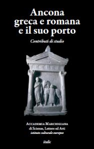 Ancona greca e romana e il suo porto