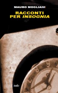 Mauro Mogliani, Racconti per insognia