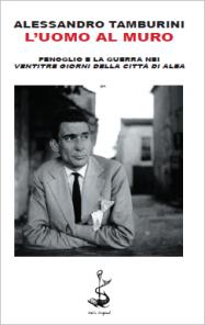 Alessandro Tamburini, L'uomo al muro